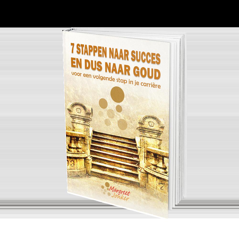 Gratis e-book 7 stappen naar succes en dus naar GOUD